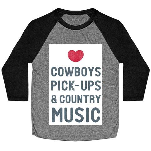 Cowboys, Pickups, and Country Music Baseball Tee