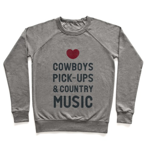 Cowboys, Pickups, and Country Music Pullover