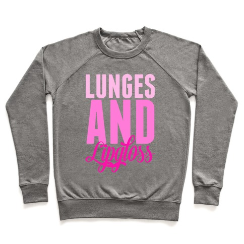 Lunges and Lipgloss Pullover