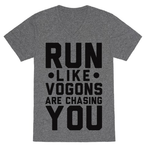 Run Like Vogons Are Chasing You V-Neck Tee Shirt