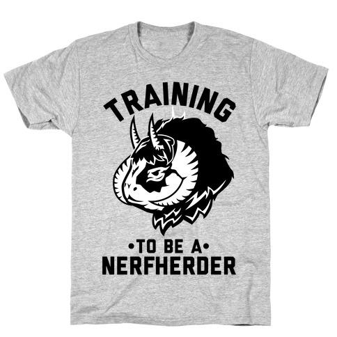 Training to Be A Nerfherder T-Shirt