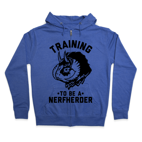 Training to Be A Nerfherder Zip Hoodie