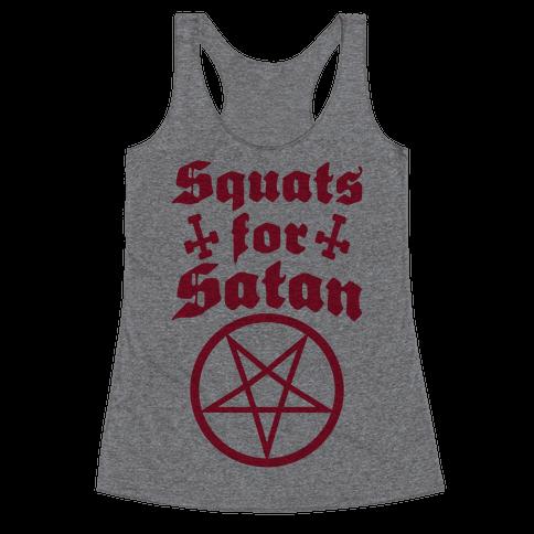 Squats For Satan Racerback Tank Top
