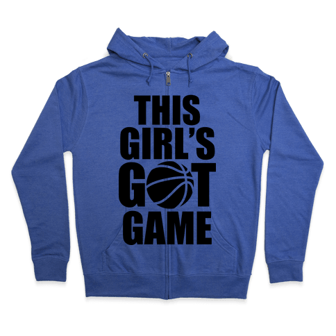 This Girl's Got Game (Basketball) Zip Hoodie