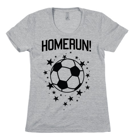 Homerun! Womens T-Shirt