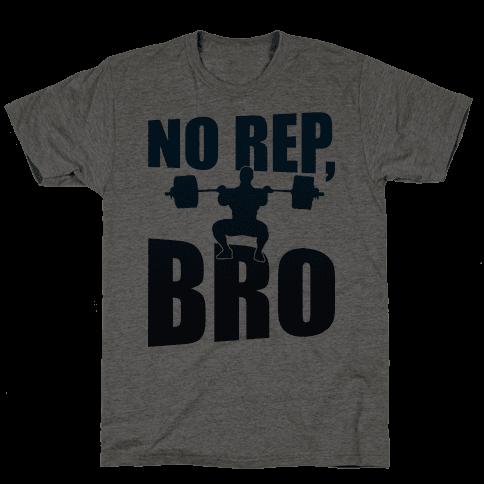 No Rep, Bro (Crossfit)