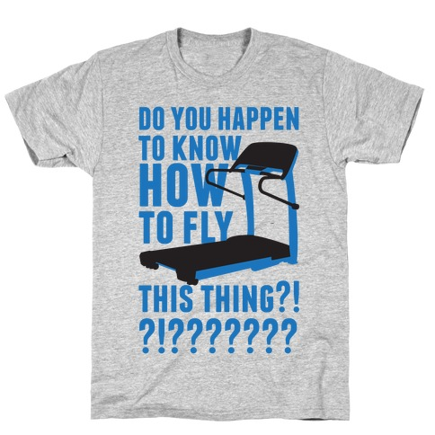 How to Fly This Thing T-Shirt