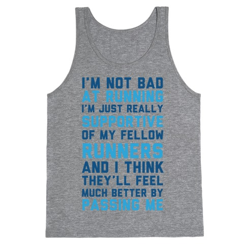 I'm Not Bad at Running Tank Top