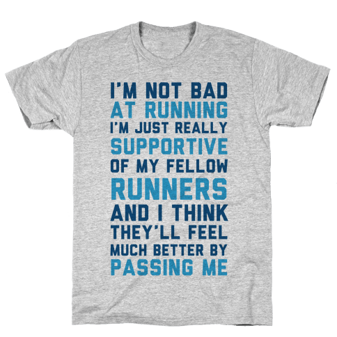 I'm Not Bad at Running Mens T-Shirt