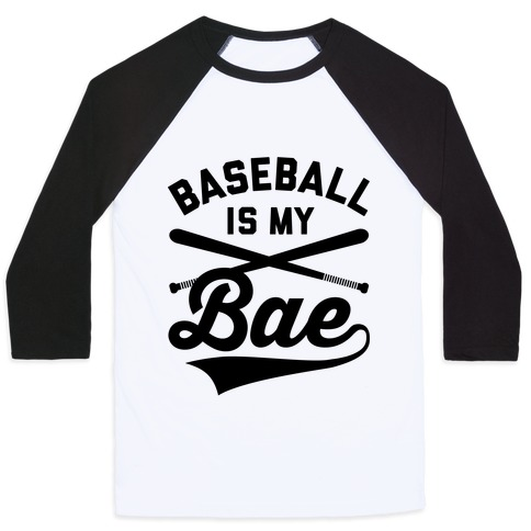 Baseball Is My Bae Baseball Tee