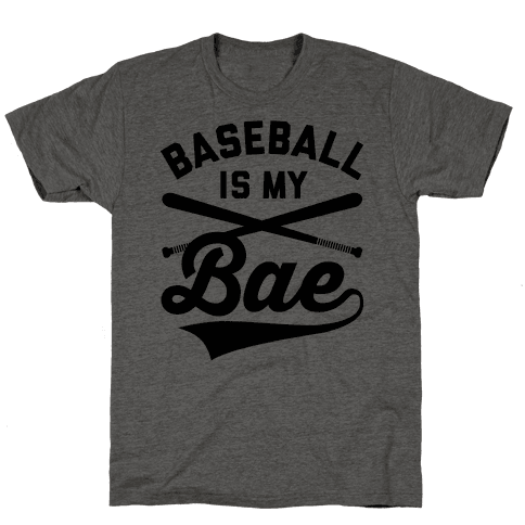 Baseball Is My Bae