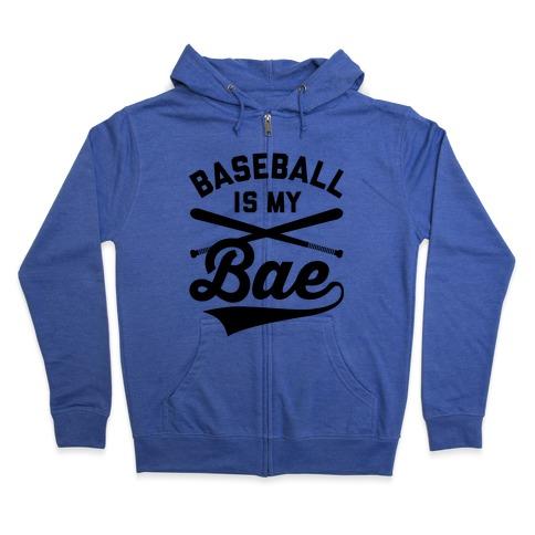 Baseball Is My Bae Zip Hoodie