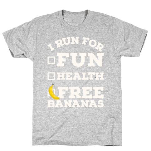 I Run For Free Bananas Mens T-Shirt