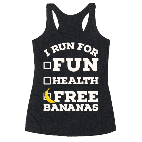 I Run For Free Bananas