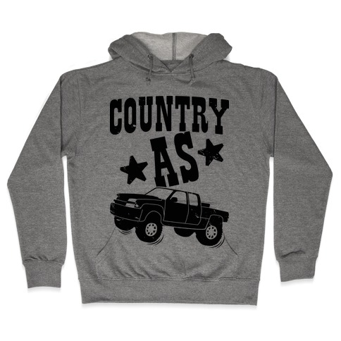 Country as Truck Hooded Sweatshirt