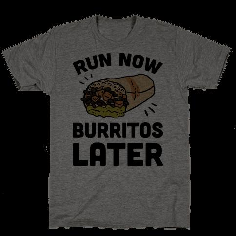 Run Now Burritos Later