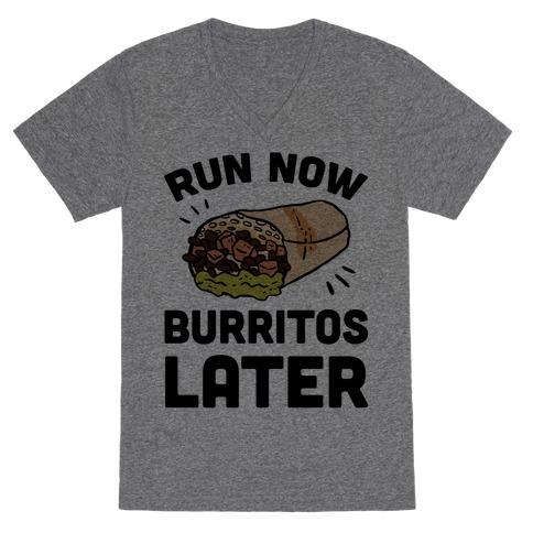 Run Now Burritos Later V-Neck Tee Shirt