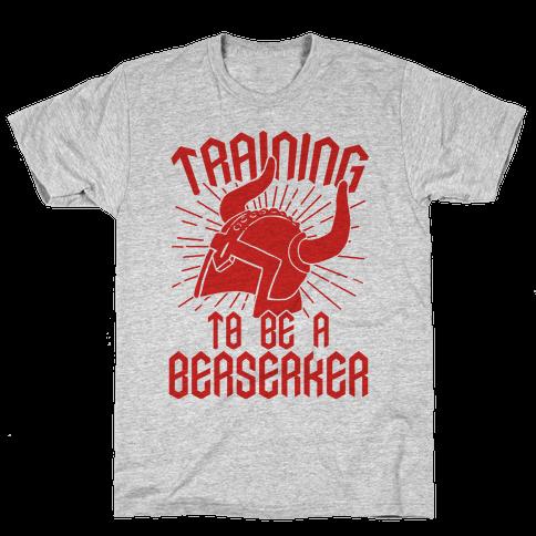 Training To Be A Berserker Mens T-Shirt