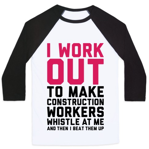 Construction Workers Baseball Tee