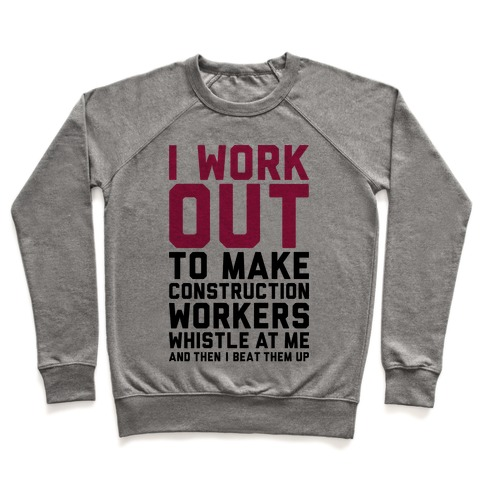 Construction Workers Pullover