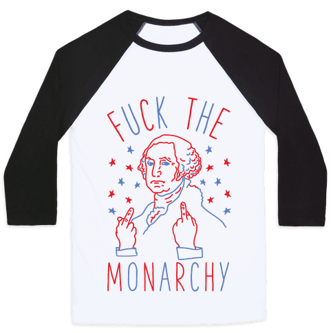 F*** The Monarchy Baseball Tee