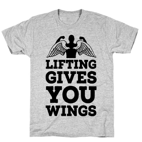 Lifting Gives You Wings T-Shirt