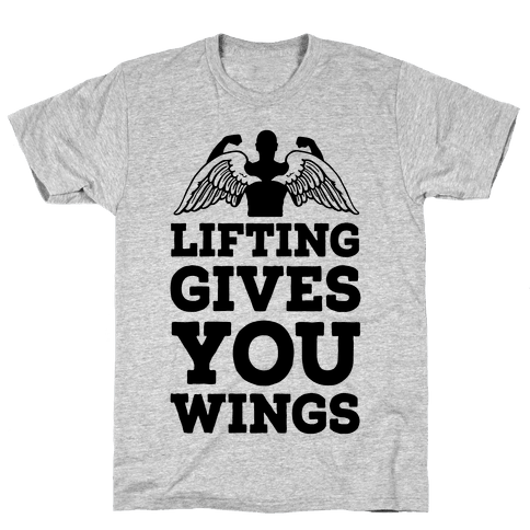 Lifting Gives You Wings Mens T-Shirt