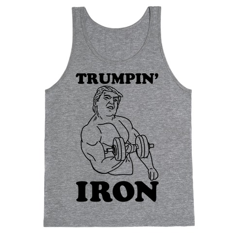 Trumpin' Iron Tank Top