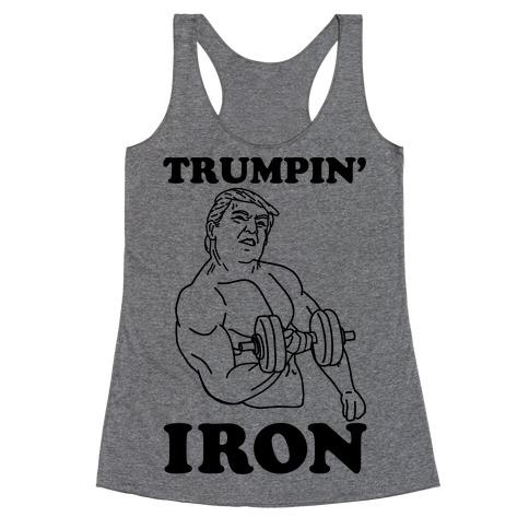Trumpin' Iron Racerback Tank Top