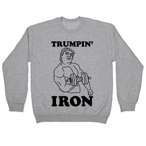 Trumpin' Iron Pullover