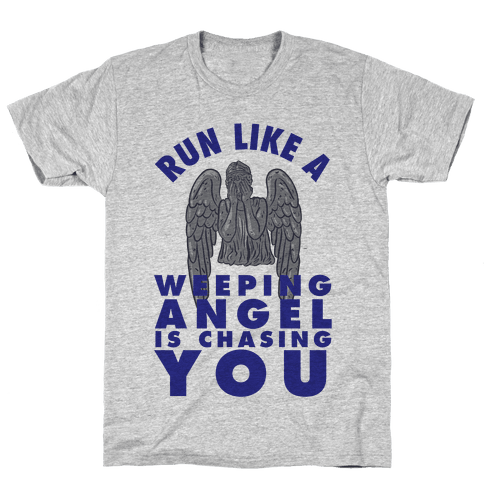 Run Like A Weeping Angel Is Chasing You Mens T-Shirt