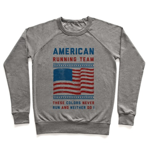 American Running Team These Colors Never Run And Neither Do I (Patriotic Tank) Pullover
