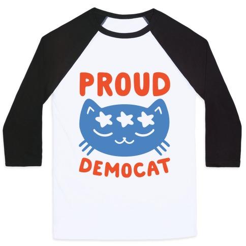 Proud Democat Baseball Tee