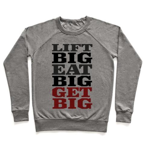 Lift Big. Eat Big. GET BIG. Pullover