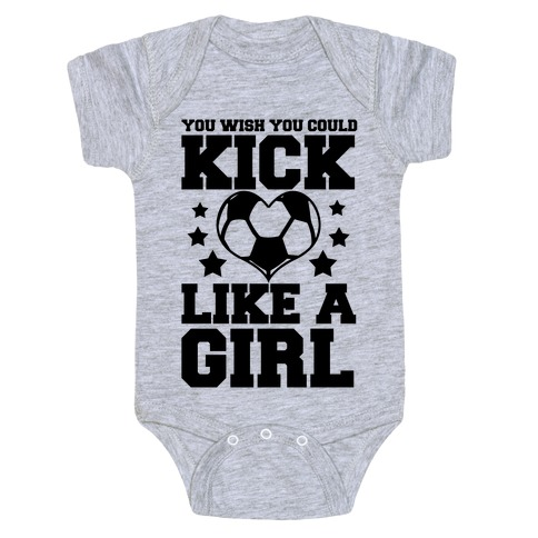 You Wish You Could Kick Baby Onesy