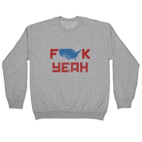 America F*** Yeah (Patriotic Hoodie) Pullover