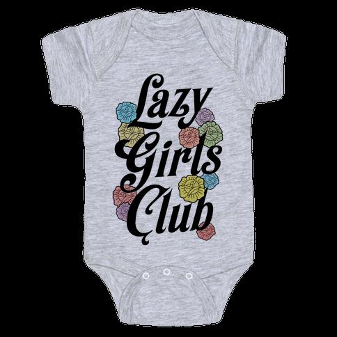 Lazy Girls Club Baby Onesy