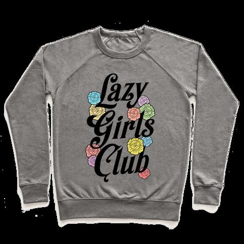 Lazy Girls Club Pullover