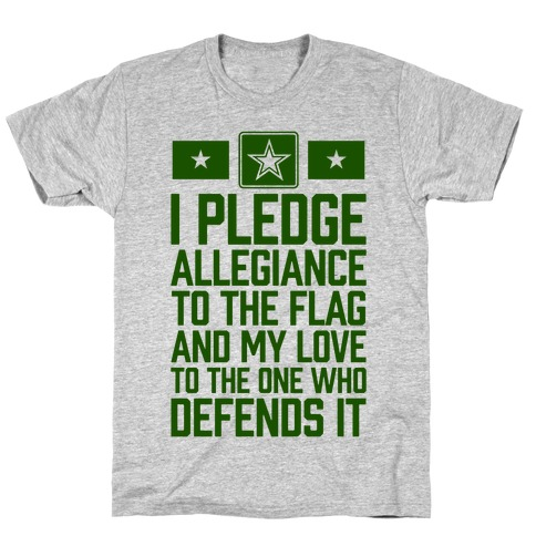 I Pledge Allegiance To The Flag (Army Tank) T-Shirt