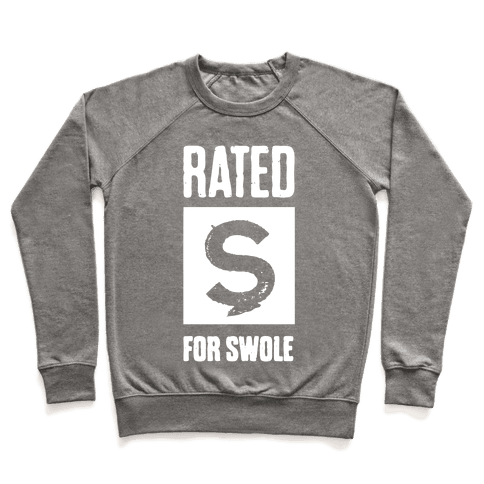 Rated S for Swole Pullover