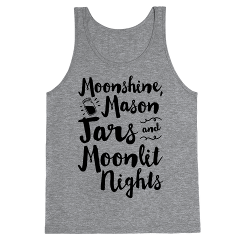 Moonshine, Mason Jars and Moonlit Nights Tank Top