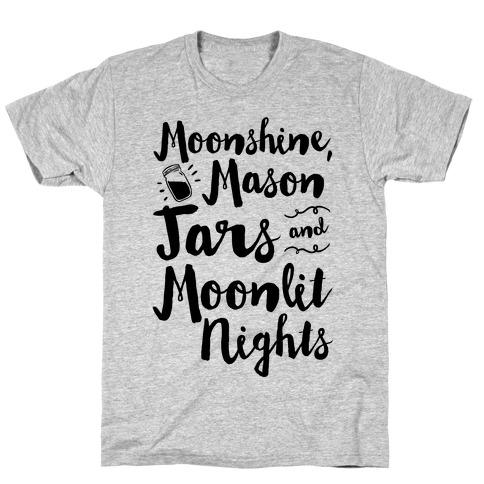 Moonshine, Mason Jars and Moonlit Nights T-Shirt