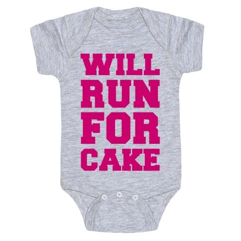 Will Run For Cake Baby Onesy