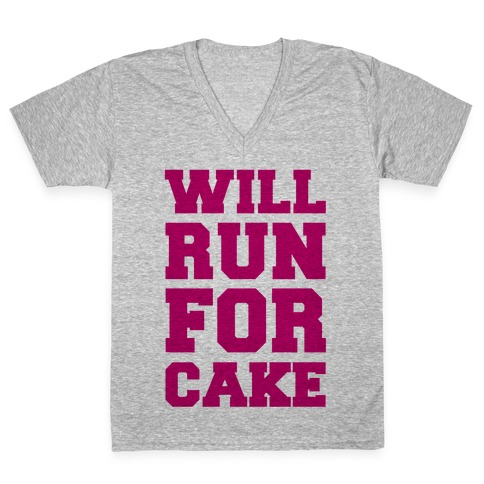 Will Run For Cake V-Neck Tee Shirt