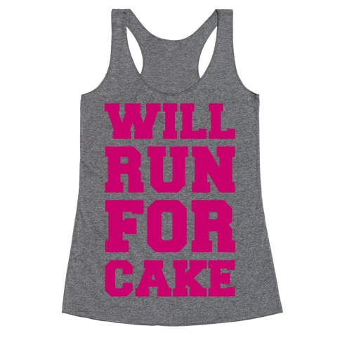 Will Run For Cake Racerback Tank Top