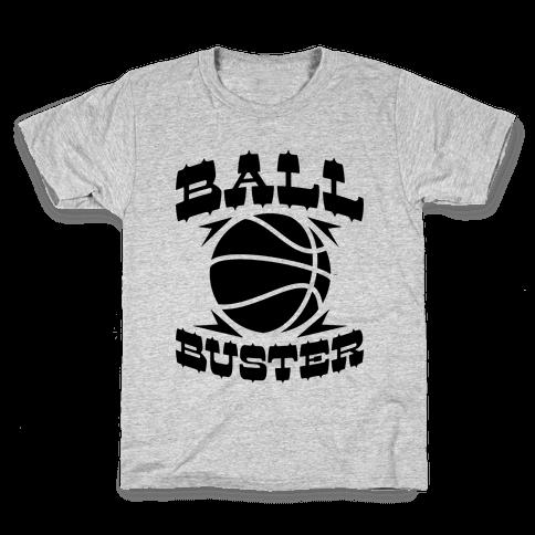 Ball Buster (Basketball) Kids T-Shirt