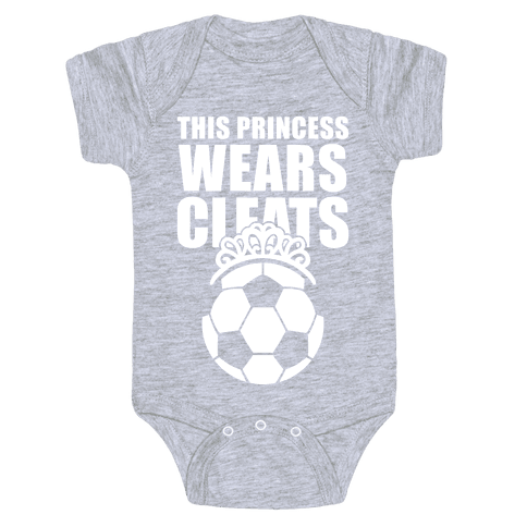 This Princess Wears Cleats (Soccer) Baby Onesy