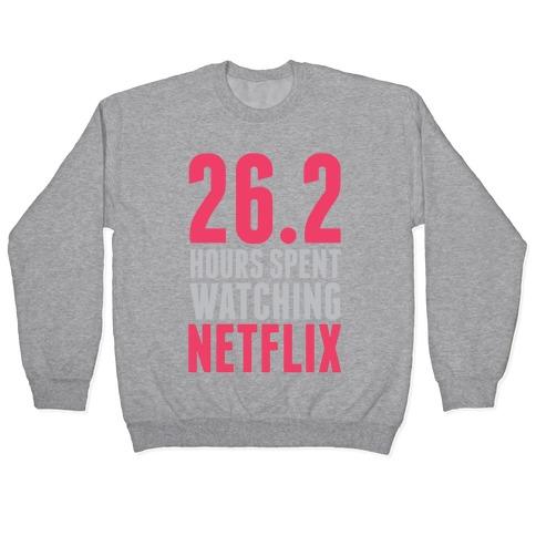 26.2 Hours Spent Watching Netflix Pullover