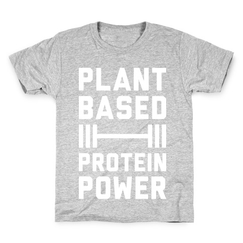 Plant Based Protein Power Kids T-Shirt