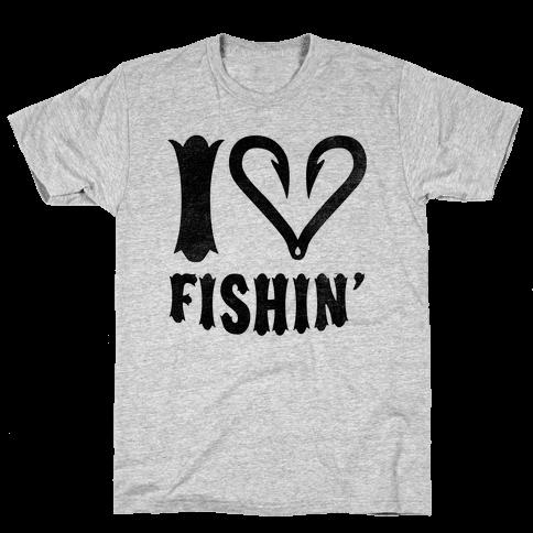 I Love Fishin Mens T-Shirt